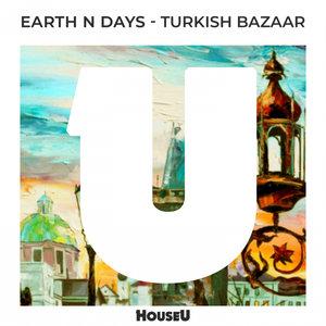 EARTH N DAYS - Turkish Bazaar