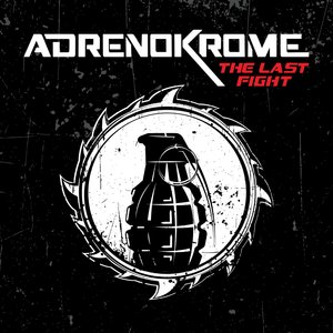 ADRENOKROME - The Last Fight