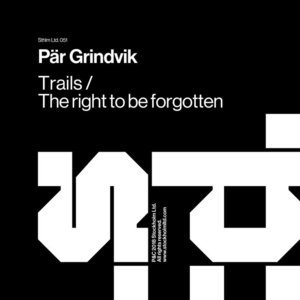 PAR GRINDVIK - Trails/The Right To Be Forgotten