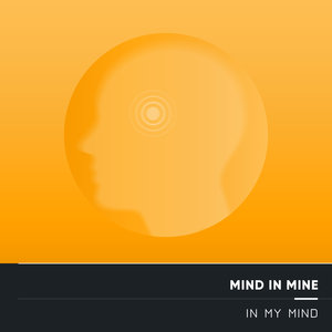 MIND IN MINE - In My Mind