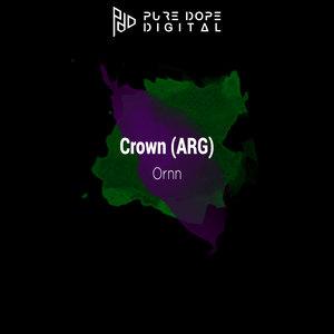CROWN (ARG) - Ornn EP