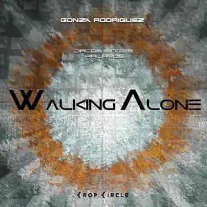 GONZA RODRIGUEZ - Walking Alone