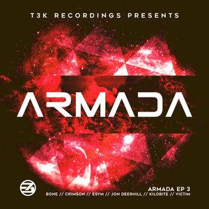 KILOBITE & CRIMSON & ESYM/JON DEERHILL/VICTIM/BONE - Armada EP 3