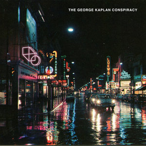 THE GEORGE KAPLAN CONSPIRACY - The Light Inside