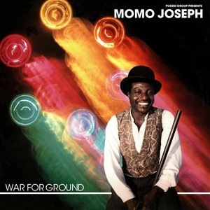 MOMO JOSEPH - War For Ground (Edition Speciale)