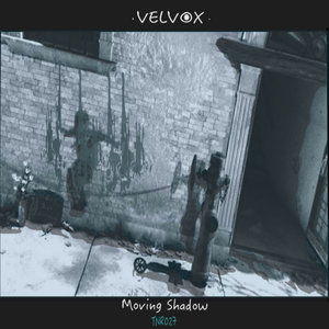 VELVOX - Moving Shadow