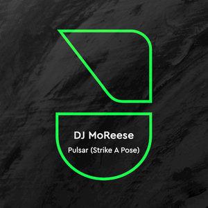 DJ MOREESE/MERACHKA - Pulsar (Strike A Pose)