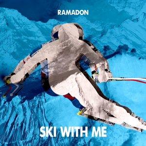 RAMADON feat ASIA - Ski With Me