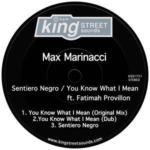 MAX MARINACCI feat FATIMAH PROVILLON - Sentiero Negro/You Know What I Mean