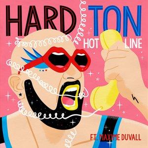 HARD TON feat MAXIME DUVALL - Hot Line