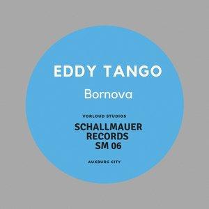EDDY TANGO - Bornova