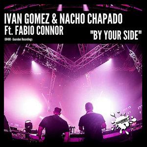 IVAN GOMEZ & NACHO CHAPADO feat FABIO CONNOR - By Your Side