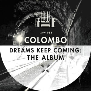 COLOMBO - Dreams Keep Coming (The Album)