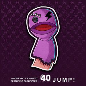 JAGUAR SKILLS X WHEETO feat SCRUFIZZER - Jump