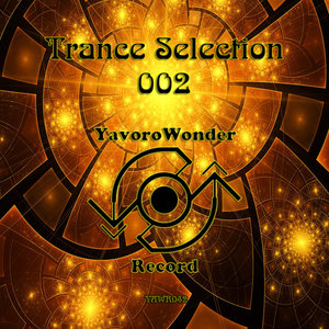 VARIOUS - Trance Selection 002