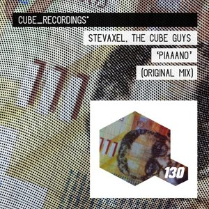 STEVAXEL & THE CUBE GUYS - Piaaano