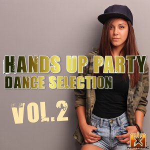 VARIOUS - Hands Up Party Dance Selection Vol 2