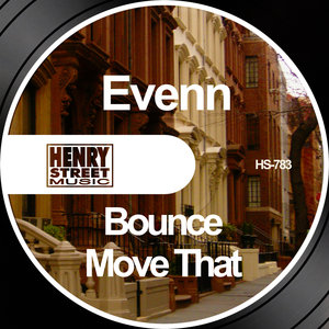 EVENN - Bounce/Move That