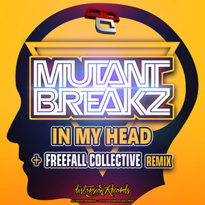 MUTANTBREAKZ - In My Head