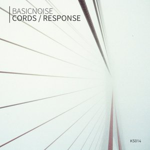 BASICNOISE - Cords/Response
