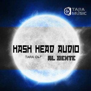 HASH HEAD AUDIO - Al Dente