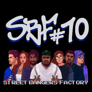 KUSH JONES/DJ EARL/MORGAN HISLOP/NAINA/HOOD JOPLIN/TEXT CHUNK/DJ MANNY/RIA EKIN - Street Bangers Factory 10