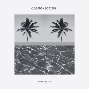 COSMONECTION - Menorca