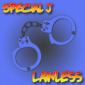 SPECIAL J - Lawless