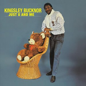 KINGSLEY BUCKNOR - Just U & Me