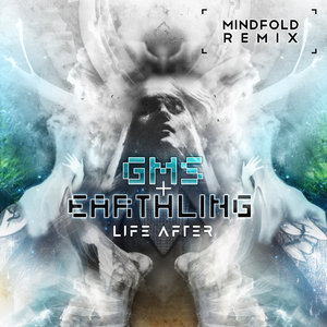 EARTHLING & GMS - Life After