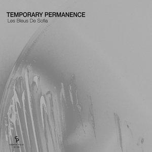 TEMPORARY PERMANENCE - Les Bleus De Sofia