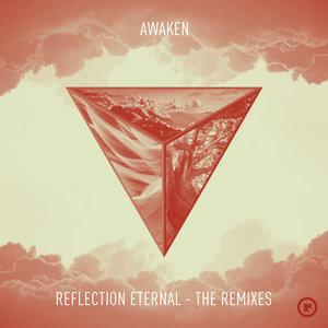 AWAKEN - Reflection Eternal - The Remixes