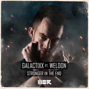 GALACTIXX feat WELDON - Stronger In The End