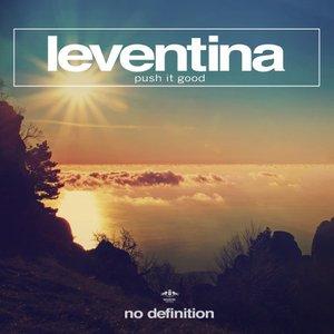LEVENTINA - Push It Good