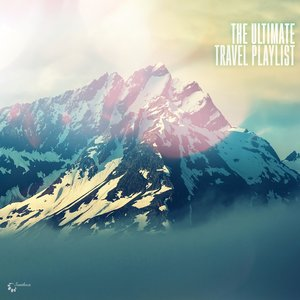 VARIOUS - The Ultimate Travel Playlist