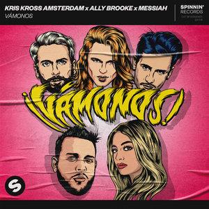 KRIS KROSS AMSTERDAM/ALLY BROOKE/MESSIAH - Vamonos