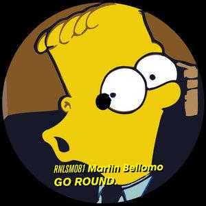 MARTIN BELLOMO - Go Round