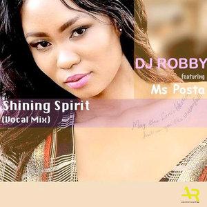 DJ ROBBY & MS POSTA - Shining Spirit
