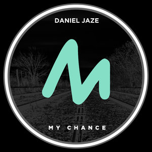 DANIEL JAZE - My Chance