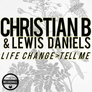 CHRISTIAN B & LAVVY LEVAN - Life Change/Tell Me