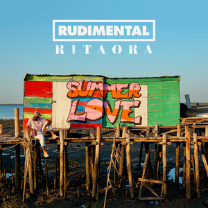RUDIMENTAL/RITA ORA - Summer Love
