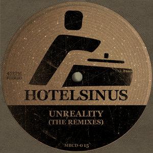 HOTELSINUS - Unreality (The Remixes)