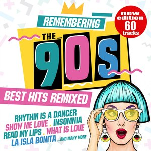 VARIOUS - Remembering The 90s/Best Hits Remixed
