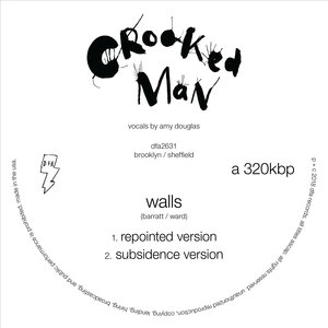CROOKED MAN - Walls (Versions)