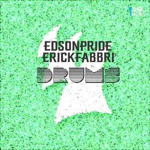 ERICK FABBRI/EDSON PRIDE - Drums