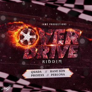 JAM2 PRODUCTIONS - Overdrive Riddim