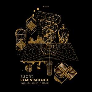 AACHT/INNACIRCLE - Reminiscence