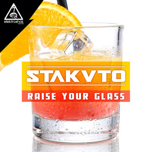 STAKATO - Raise Your Glass