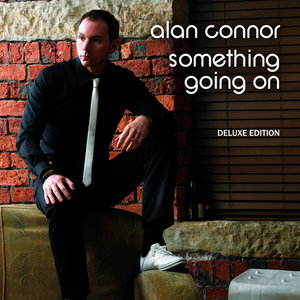 ALAN CONNOR - Something Going On (Deluxe Edition)
