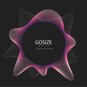 GOSIZE - Kill It